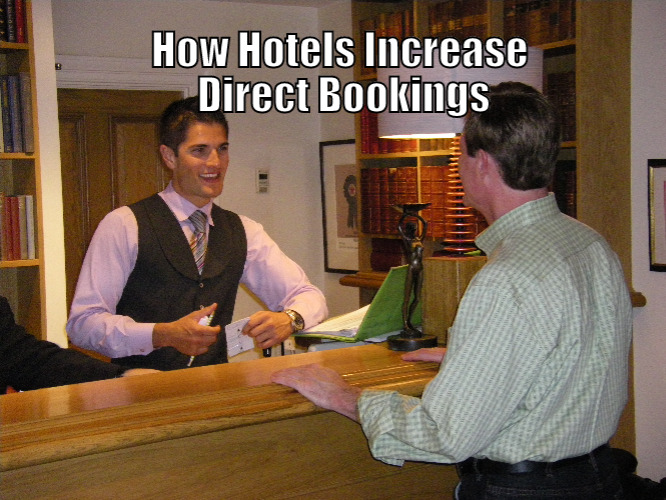 Hotels traget more direct bookings