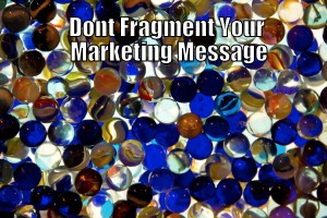 How Fragmented Marketing is Killing Business