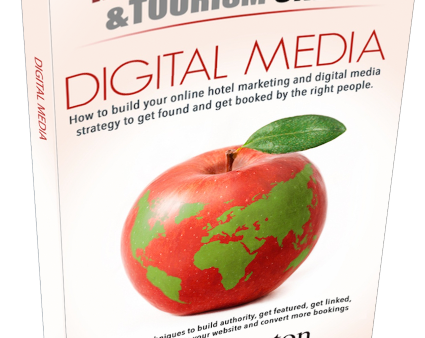 New Book Digital Media Marketing Practical Advice For Hospitality